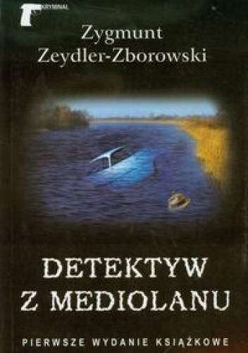 Okładka książki Detektyw z Mediolanu