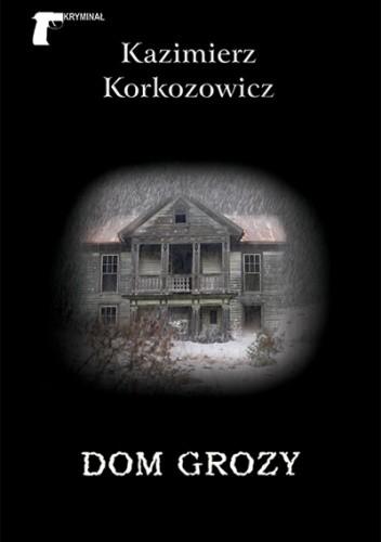 Okładka książki Dom grozy