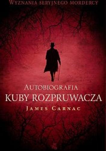 Okładka książki Autobiografia Kuby Rozpruwacza