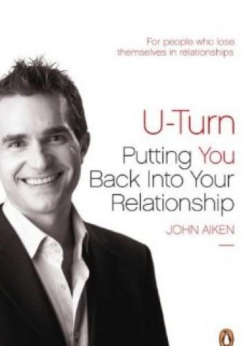 Okładka książki U-Turn. Putting You Back Into Your Relationship