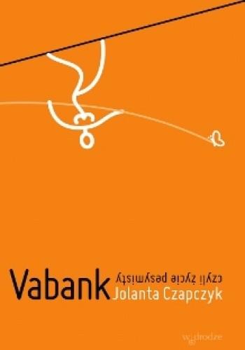 Okładka książki Vabank, czyli życie pesymisty