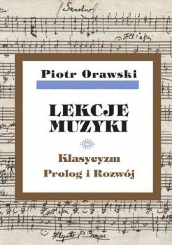 Okładka książki Lekcje muzyki. Klasycyzm. Prolog i rozwój