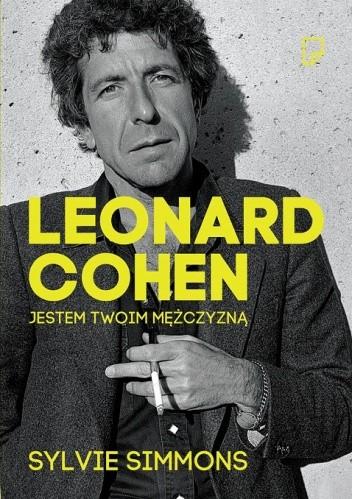 Okładka książki Leonard Cohen. Jestem twoim mężczyzną