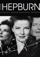 Katharine Hepburn. Osobisty album Katharine Hepburn