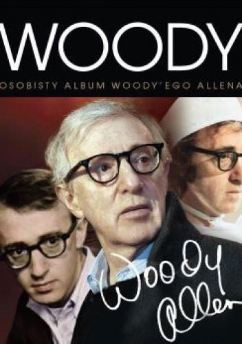 Okładka książki Woody. Osobisty album Woody'ego Allena