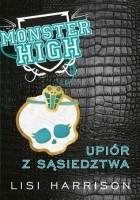 Monster High 2: Upiór z sąsiedztwa
