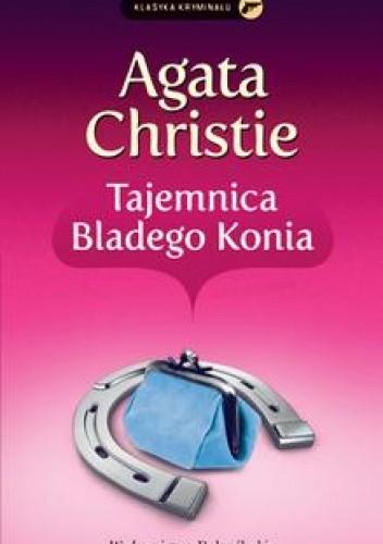 Okładka książki Tajemnica  Bladego Konia