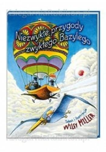 Okładka książki Niezwykłe przygody zwykłego Bazylego