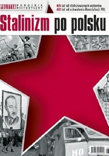 Okładka książki Pomocnik historyczny nr 6/2012; Stalinizm po polsku