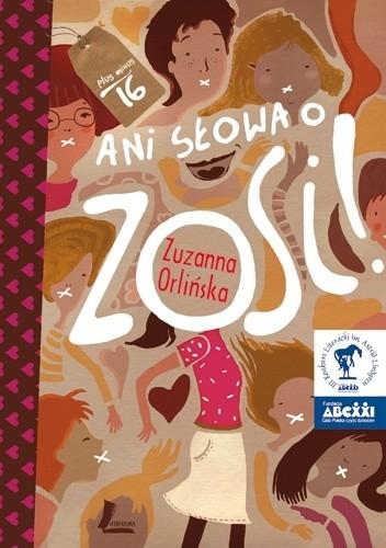 Okładka książki Ani słowa o Zosi