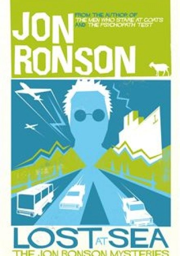 Okładka książki Lost at Sea: The Jon Ronson Mysteries
