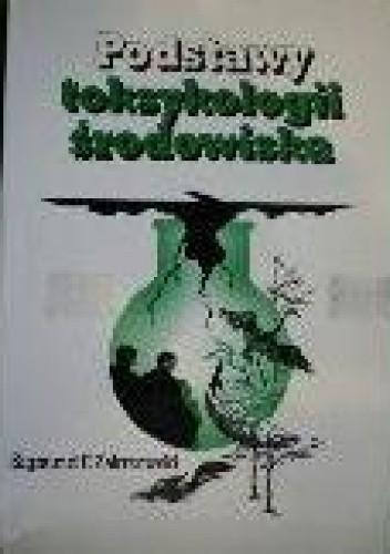 Okładka książki Podstawy toksykologii środowiska