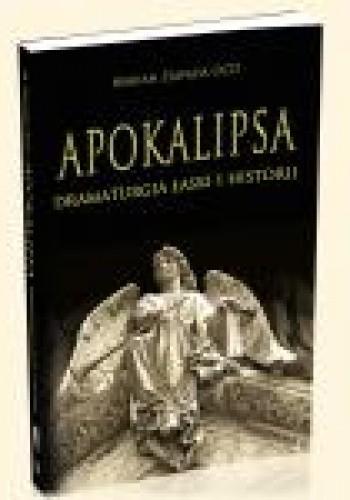 Okładka książki Apokalipsa - dramaturgia łaski i historii