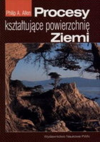 Okładka książki Procesy kształtujące powierzchnię ziemi