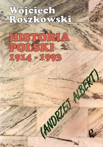 Okładka książki Historia Polski 1914 - 1993