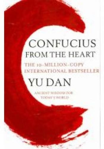 Okładka książki Confucius From the Heart