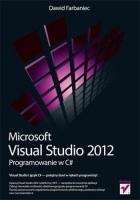 Microsoft Visual Studio 2012. Programowanie w C#