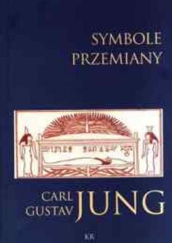 Okładka książki Symbole przemiany. Analiza preludium do schizofrenii