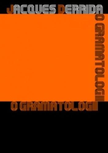 Okładka książki O gramatologii