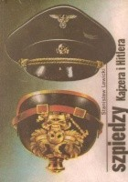Szpiedzy Kajzera i Hitlera