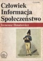 Człowiek, informacja, społeczeństwo