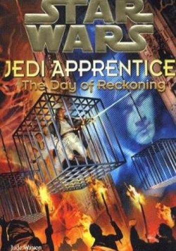 Okładka książki Jedi Apprentice: The Day of Reckoning