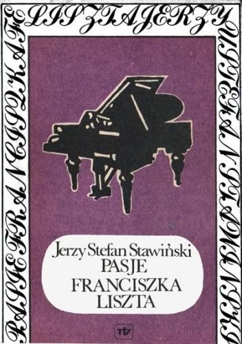 Okładka książki Pasje Franciszka Liszta