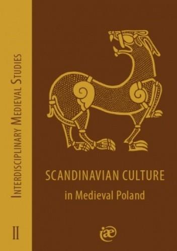 Okładka książki Scandinavian Culture in Medieval Poland