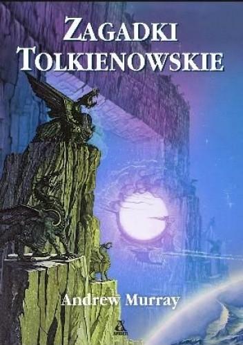 Okładka książki Zagadki tolkienowskie