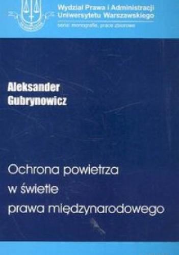 Okładka książki Ochrona powietrza w świetle prawa międzynarodowego