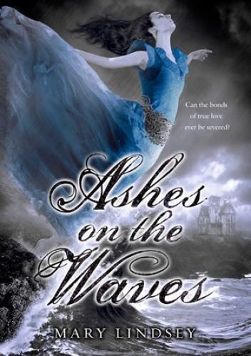 Okładka książki Ashes on the Waves