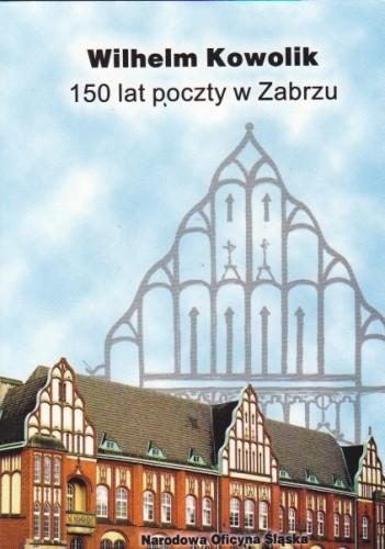 Okładka książki 150 lat poczty w Zabrzu