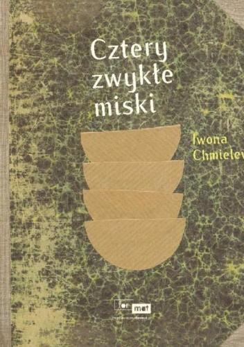 Okładka książki Cztery zwykłe miski
