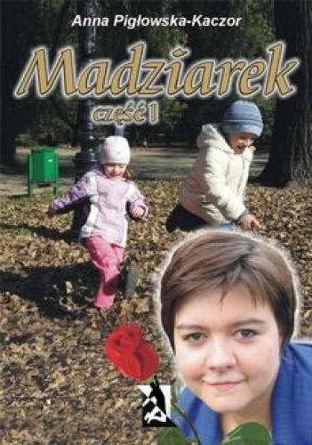 Okładka książki Madziarek część I