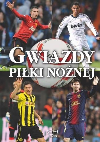 Okładka książki Gwiazdy piłki nożnej