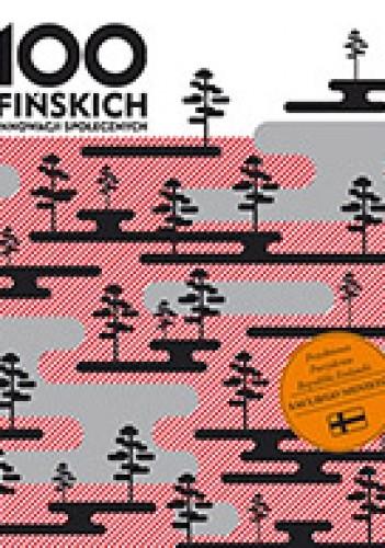 Okładka książki 100 fińskich innowacji społecznych