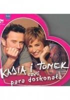 Kasia i Tomek czyli para doskonała