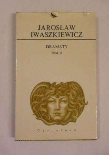 Okładka książki Dramaty. Tom II
