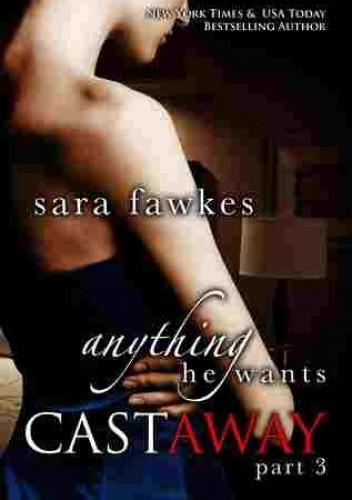 Okładka książki Anything He Wants: Castaway #3