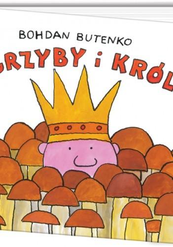 Okładka książki Grzyby i król
