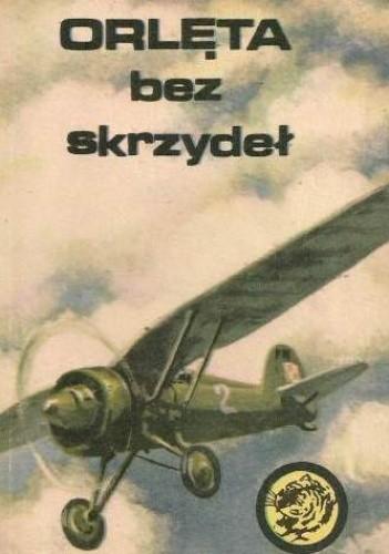 Okładka książki Orlęta bez skrzydeł