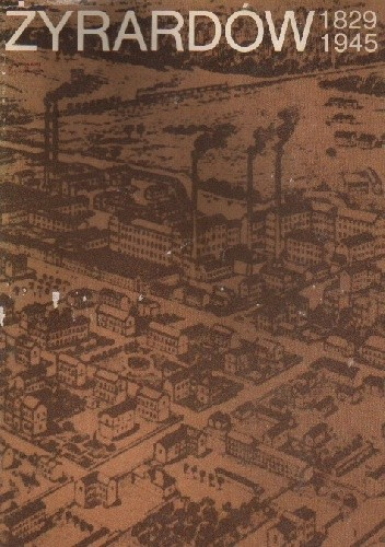 Okładka książki Żyrardów 1829-1945