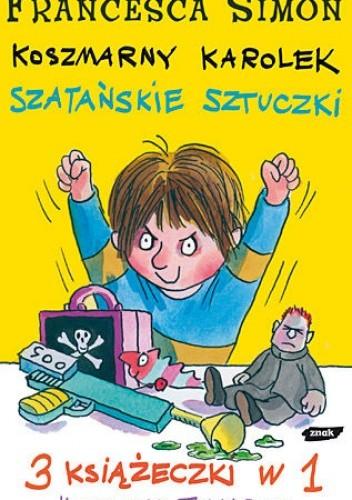 Okładka książki Koszmarny Karolek. Szatańskie sztuczki