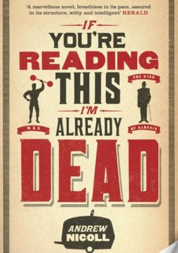 Okładka książki If You're Reading This, I'm Already Dead