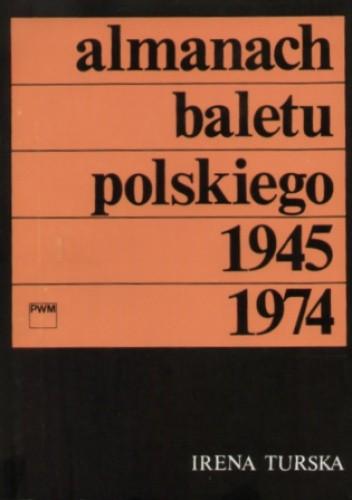 Okładka książki Almanach baletu polskiego 1945 - 1974