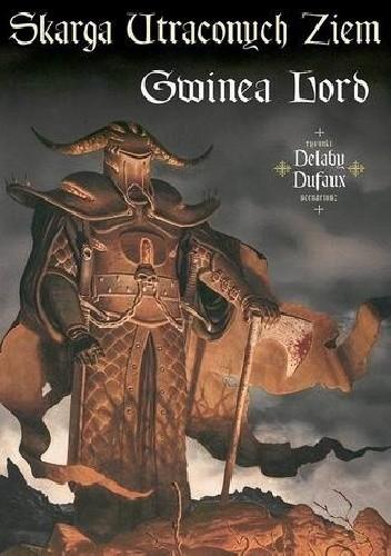 Okładka książki Skarga Utraconych Ziem: Gwinea Lord