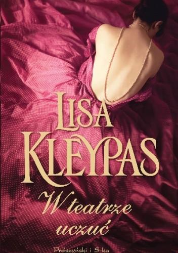 W teatrze uczuć - Lisa Kleypas
