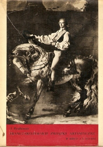 Okładka książki Francusko-polskie związki artystyczne w kręgu J. L. Davida
