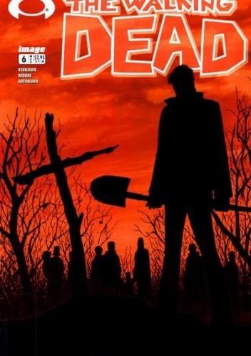 Okładka książki The Walking Dead #006