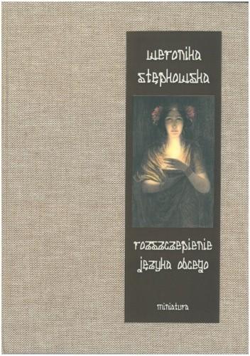 Okładka książki Rozszczepienie języka obcego